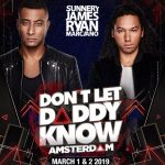 sunnery james & ryan marciano - Sunnery James & Ryan Marciano: Don't Let Daddy Know Amsterdam 2019