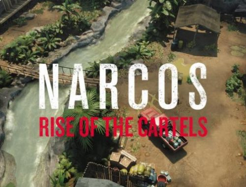 Narcos: Rise of the Cartels videogame